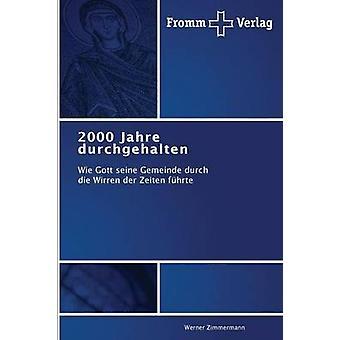 2000 Jahre durchgehalten by Zimmermann Werner