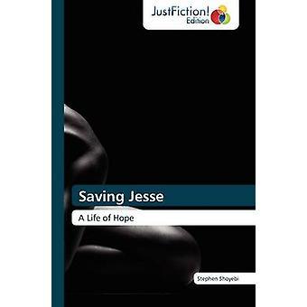 Saving Jesse by Shoyebi Stephen