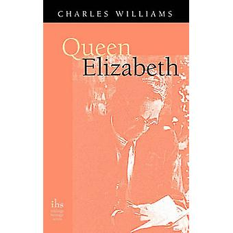 Queen Elizabeth by Williams & Charles