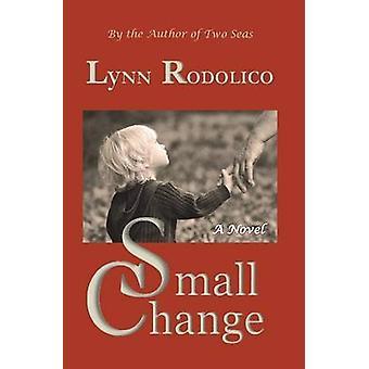 Small Change by Rodolico & Lynn