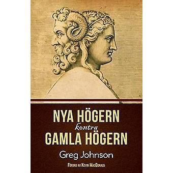 Nya hgern kontra Gamla hgern by Johnson & Greg