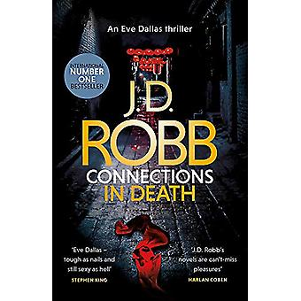 Connections in Death - An Eve Dallas thriller (Book 48) by J. D. Robb