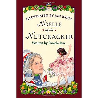 Noelle of the Nutcracker by Jan Brett - 9780618369225 Book