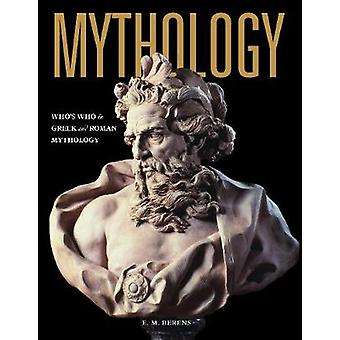 Mythology - Who's Who in Greek and Roman Mythology by E.M. Berens - 97