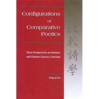 Configurations en poétique comparative - Trois perspectives sur l'ouest