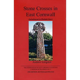 Stone Crosses in East Cornwall - Pt. 3 by Andrew Langdon - 97809026603