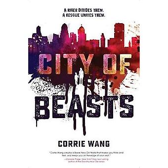 City Of Beasts by Corrie Wang - 9781368026628 Book