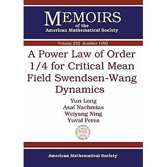 A Power Law of Order 1/4 for Critical Mean Field Swendsen-Wang Dynami