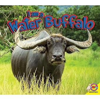 I Am a Water Buffalo by Piper Whelan - 9781489653840 Book