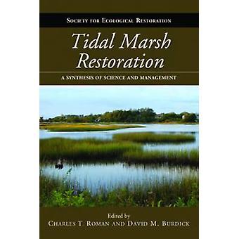 Restauro di Tidal Marsh - una sintesi della scienza e della gestione di Cha