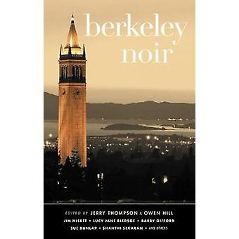 Berkeley Noir by Jerry Thompson - 9781617757976 Book