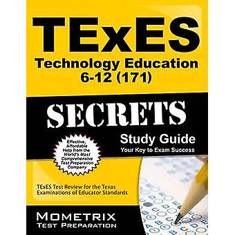 TExES (171) Technology Education 6-12 Exam Secrets - TExES Test Review