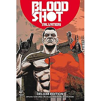 Bloodshot Salvation Deluxe Edition by Jeff Lemire - 9781682153345 Book