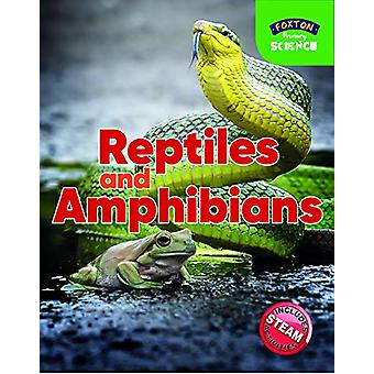 Foxton Primary Science - Reptiles and Amphibians (Key Stage 1 Science)