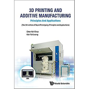 3d Printing And Additive Manufacturing - Principles And Applications -