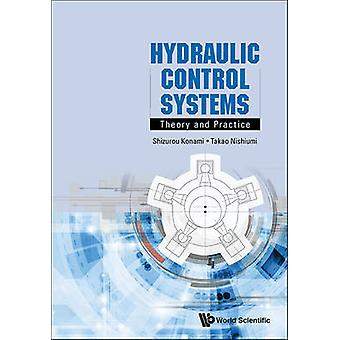 Hydraulic Control Systems - Theory and Practice by Takao Nishiumi - Sh