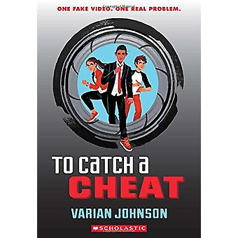 To Catch a Cheat - A Jackson Greene Novel by Varian Johnson - 97805457