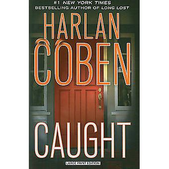 Caught (large type edition) by Harlan Coben - 9781594134548 Book