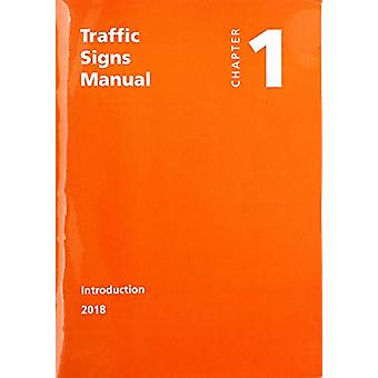 Traffic signs manual - Chapter 1 - Introduction by Great Britain - Depar