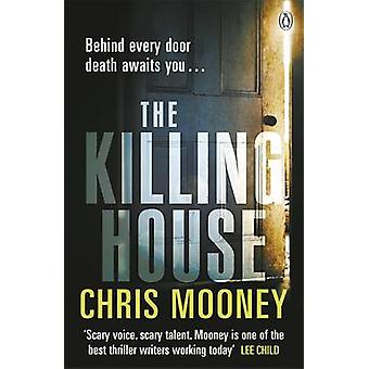 The Killing House by Mooney & Chris