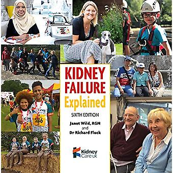 Kidney Failure Explained by Janet Wild - 9781859597927 Book