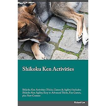 Shikoku Ken Activities Shikoku Ken Activities (Tricks - Games & A