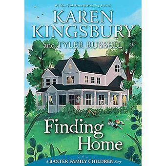 Finding Home by Karen Kingsbury - 9781534412187 Book