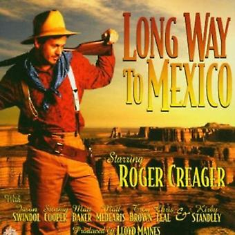 Roger Creager - Long Way to Mexico [CD] USA import