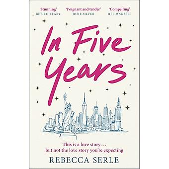 In Five Years by Serle & Rebecca