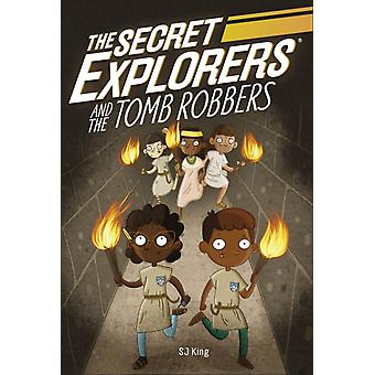 The Secret Explorers and the Tomb Robber by DKKing & SJ