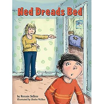 Ned Dreads Bed by Ronnie Sellers & Illustrated by Sholto Walker