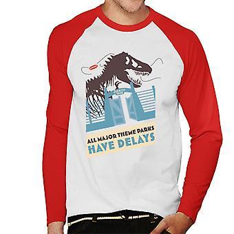 Jurassic Park T Rex All Major Theme Parks Have Delays Men's Baseball Long Sleeved T-Shirt
