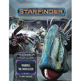 Starfinder Adventure Path Waking the Worldseed Devastation Ark 1 of 3
