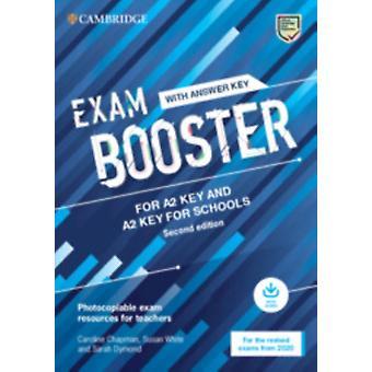 Exam Booster voor A2 Key en A2 Key voor scholen met antwoordsleutel met audio voor de herziene 2020-examens van Chapman & CarolineWhite & SusanDymond & Sarah & Sarah