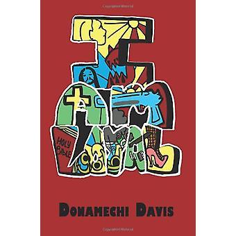 I Am Loyal by Donamechi Davis - 9780595501793 Book