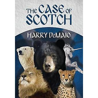 The Case of Scotch (Octavius Bear Book 3) by Harry B. DeMaio - 978178