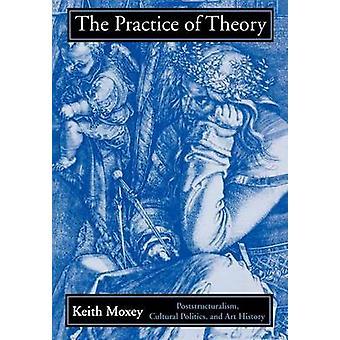 Keith Moxeyn teoriakäytäntö