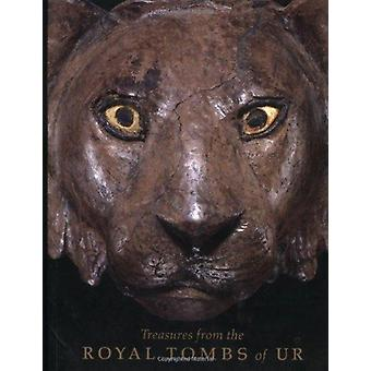 Treasures from the Royal Tombs of Ur by Edited by Richard L Zettler & Edited by Lee Horne