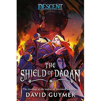 The Shield of Daqan: A Descent: Journeys in the Dark Novel by David Guymer (Paperback, 2021)