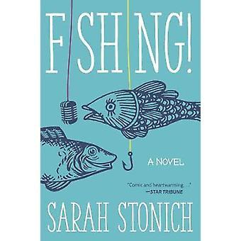 Fishing A Novel