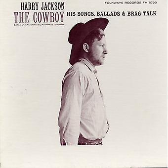 Harry Jackson - Cowboy: His Songs Ballads & Brag praten [CD] USA import