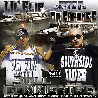 Lil' Flip & Mr. Capone-E - Still Connected [CD] USA import