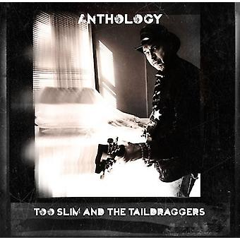 Too Slim & the Taildraggers - Anthology [CD] USA import