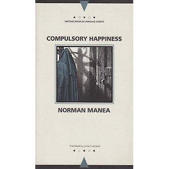 Compulsory Happiness by Manea - 9780810111905 Book