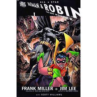 All Star Batman and Robin the Boy Wonder - Vol 01 by Jim Lee - Frank M