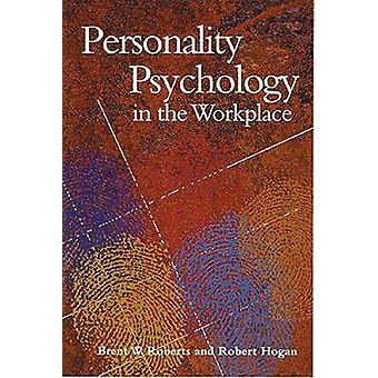 ブレント ・ w ・ ロバーツ - ロバートによって職場における人格心理学