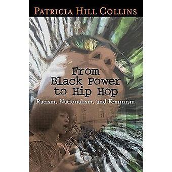 Von Black-Power zu Hip Hop - Rassismus - Nationalismus- und Feminismus (ann