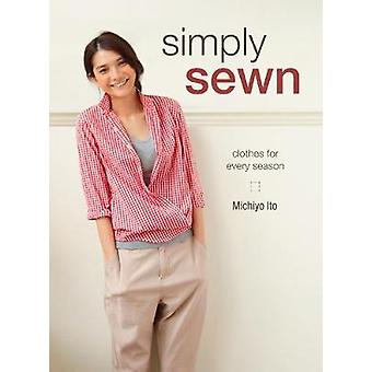 Simply Sewn - Clothes for Every Season by Michiyo Ito - 9781620337295