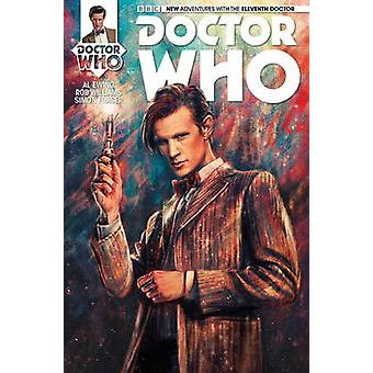 Doctor Who - The Eleventh Doctor - Volume 1 by Al Ewing - Rob Williams