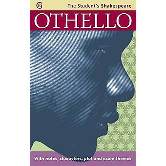 Othello - The Student's Shakespeare by Angela Sheehan - Warwick Shake